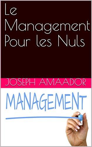 Couverture du livre Le Management Pour les Nuls