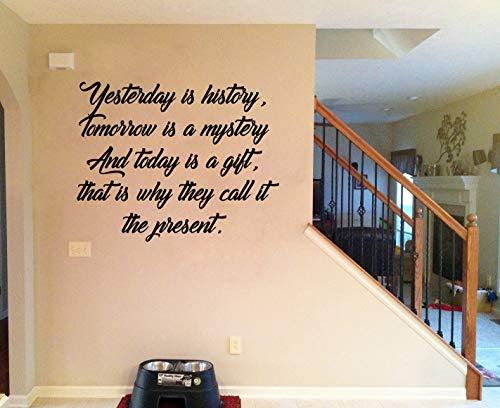 Gestern ist Geschichte Morgen ist ein Rätsel und heute ist ein Geschenk, warum sie es die Gegenwart Wandtattoo Aufkleber Wohnkultur Wand Zitat nennen