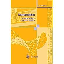 Matematica: insegnamento e computer algebra