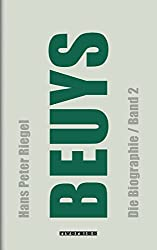 Beuys: Die Biographie (Band 2)
