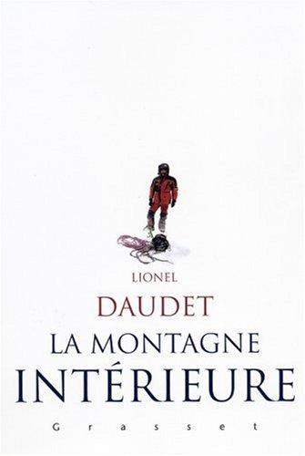La montagne intérieure par Lionel Daudet