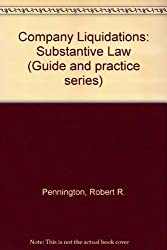 Company Liquidations: Substantive Law (Guide and practice series)