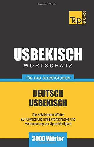 Usbekischer Wortschatz für das Selbststudium - 3000 Wörter