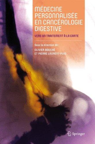 Médecine personnalisée en cancérologie digestive : Vers un traitement à la carte