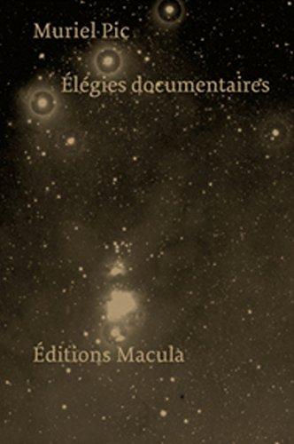 Elégies documentaires