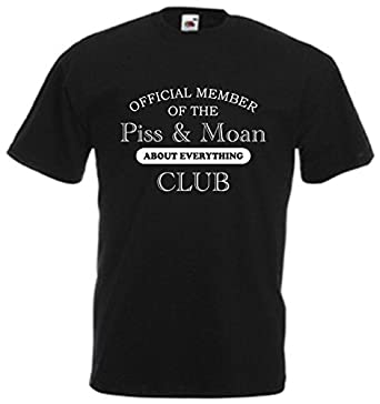 Official Member Of The Piss And Moan About Everything