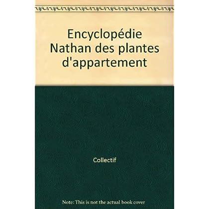Encyclopédie Nathan des plantes d'appartement