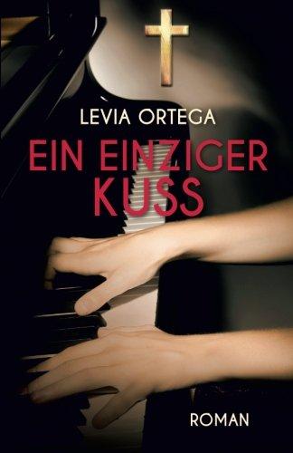 Levia Ortega - Ein einziger Kuss