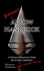 The Dowel Arrow Handbook