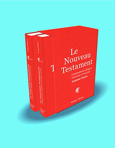 Le Nouveau Testament Commentaire Intégral par Nouis Antoine