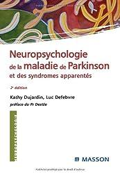 Neuropsychologie de la maladie de Parkinson et syndrômes apparentés