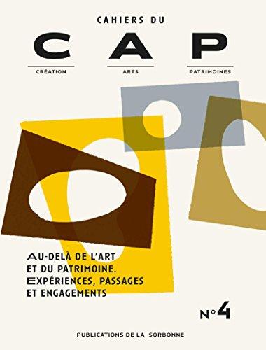Au-delà de l'art et du patrimoine : expériences, passages et engagements