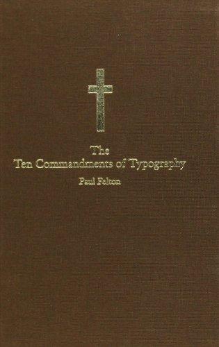 The Ten Commandments of Typograpy/ Type Heresy: Breaking the Ten Commandments of Typography