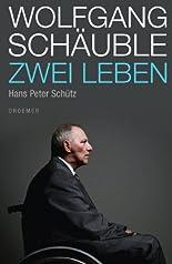 Wolfgang Schäuble: Zwei Leben hier kaufen
