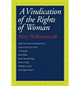 By Mary Wollstonecraft ; Eileen Hunt Botting ; Ruth Abbey ; Norma Clarke ; Madeline Cronin ; Virginia Sapiro ( Author ) [ Vindication of the Rights of Woman Rethinking the Western Tradition By Jul-2014 Paperback
