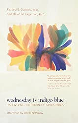 Wednesday is Indigo Blue – Discovering the Brain of Synesthesia (The MIT Press)
