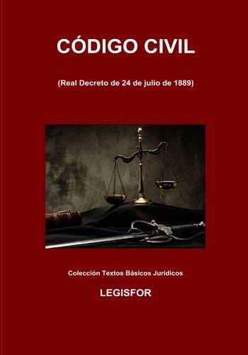 Código Civil: 3.ª edición (2017). Colección Textos Básicos Jurídicos por Legisfor
