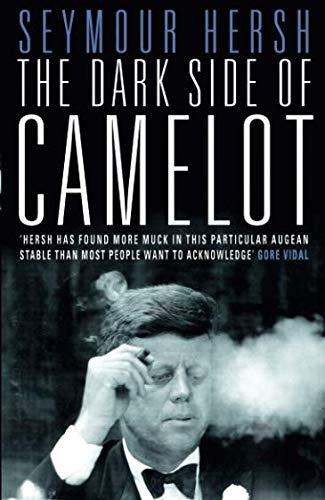 The Dark Side of Camelot por Seymour Hersh