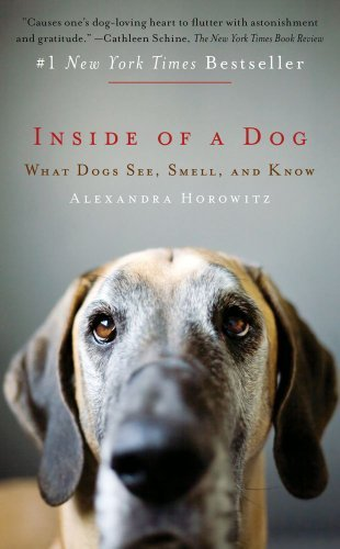 Portada del libro Inside of a Dog: What Dogs See, Smell, and Know by Alexandra Horowitz (February 28,2012)