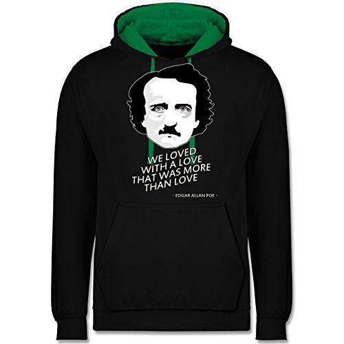 Statement Shirts - Edgar Allan Poe - We loved with a love that was more than love - Kontrast Hoodie Schwarz/Grün