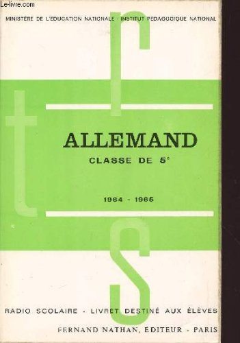 ALLEMAND / CLASSE DE 5è / RADIO SCOLAIRE - LIVRET DESTINE AUX ELEVES.