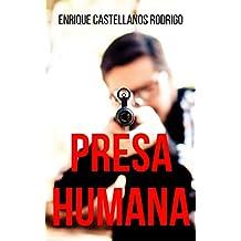 Presa Humana (Spanish Edition)