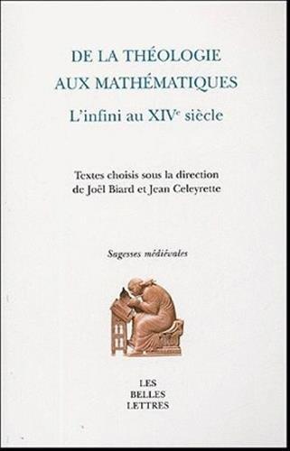 De la Thologie aux mathmatiques: L'Infini au XIVe sicle