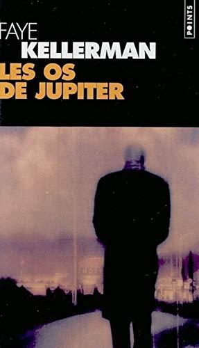 Les Os de Jupiter par Faye Kellerman