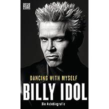 Dancing With Myself: Die Autobiografie