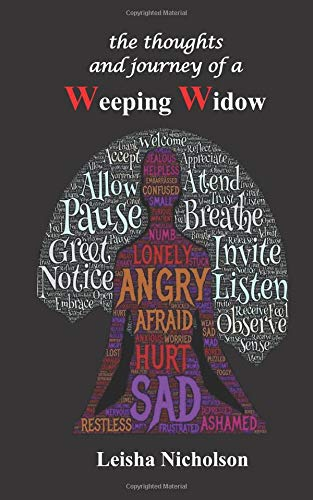 The Thoughts and Journey of a Weeping Widow por Leisha Nicholson