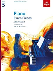 Piano Exam Pieces 2021 & 2022, ABRSM Grade 5: Selected from the 2021 & 2022