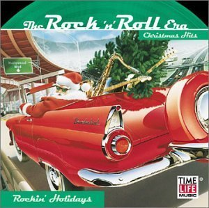 the-rock-n-roll-era-rockin-holidays-by-various-artists