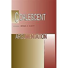 Coalescent Argumentation (English Edition)