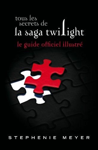 Tous les secrets de la saga Twilight