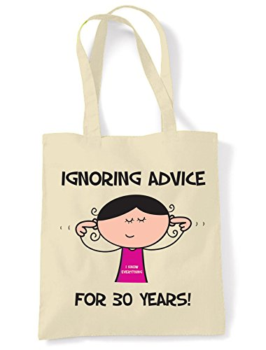 Ignoring Advice For 30 Years - 30th Birthday Present Tote / Shoulder Bag