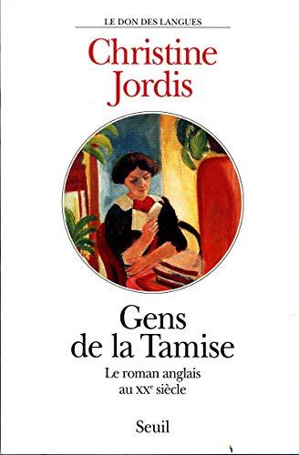 Gens de la Tamise. Le roman anglais au XXe siècle par Christine Jordis