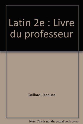 Latin 2e : Livre du professeur