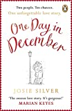One Day in December: The magical heart-warming love story everyone is talk about this winter only --- on Amazon