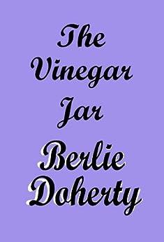 The Vinegar Jar by [Doherty, Berlie]