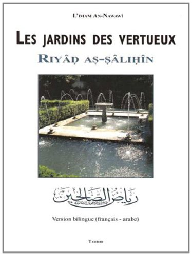 Les jardins des vertueux : Riyâd As-Sâlihîn