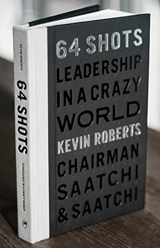 64 Shots: Leadership in a Crazy World (Bad-zeit-grenze)