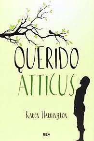Querido Atticus par KAREN HARRINGTON