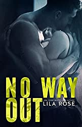 No Way Out: Volume 4 (Hawks MC Club) by Lila Rose (2015-05-04)