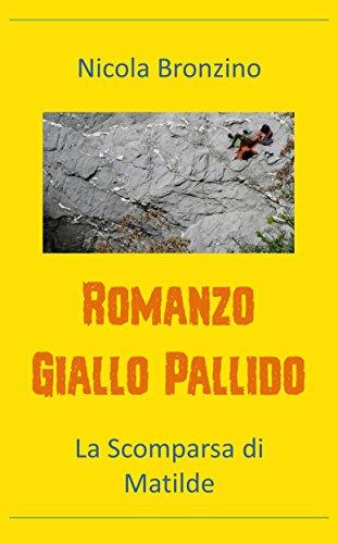 Romanzo Giallo Pallido: La Scomparsa di Matilde
