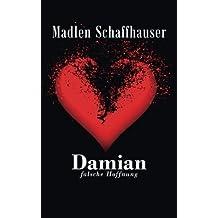 Damian - Falsche Hoffnung (Band 1)