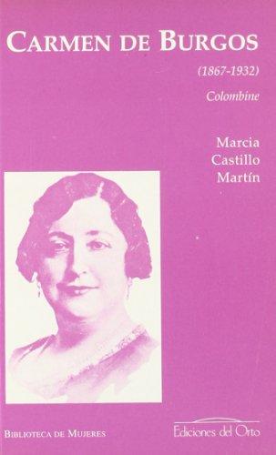 Carmen de Burgos (1867-1932) por Marcia Castillo Martin
