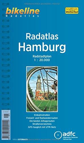 Bikeline Radtourenbuch, Radatlas Hamburg: Radstadtplan. Einbahnstraßen, Freizeit- und Radwanderrouten, benutzungspflichtige Radwege, Straßenverzeichnis, wetterfest/reißfest