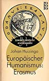 Europäischer Humanismus: Erasmus - Johan Huizinga