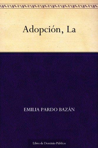 Adopción, La por Emilia Pardo Bazán