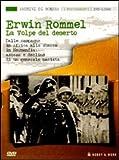 Erwin Rommel. La volpe del deserto. Con DVD